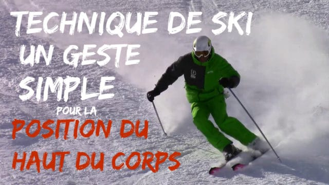 Technique de ski - un geste simple pour ameliorer la position du haut du corps1